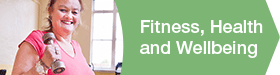fitness, health and wellbeing